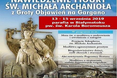 NAWIEDZENIE FIGURY ŚW. MICHAŁA ARCHANIOŁA  Z CUDOWNEJ GROTY OBJAWIEŃ NA GÓRZE GARGANO Parafia św. Karola Boromeusza
